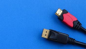 HDMI یا Display Port: کدام یک را استفاده کنیم؟